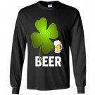 Beer lucky leaf happy st patricks day Long Sleeve