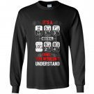 Driver trucker its a thing you wouldnt understand truck driver Long Sleeve