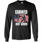 Earned not given karate fighter martial arts Long Sleeve
