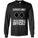 Funny ski snowboard hoodie sweat experts only Long Sleeve