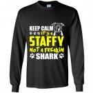 Its a staffy not a freakin shark staffy dog Long Sleeve