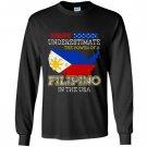 Philippines filipinos filipino in the usa Long Sleeve