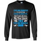 Type one diabetes mom Long Sleeve