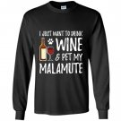 Wine and alaskan malamute for funny dog mom gift Long Sleeve