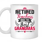 Retired teacher make the best grandmasmama teacher Mug White
