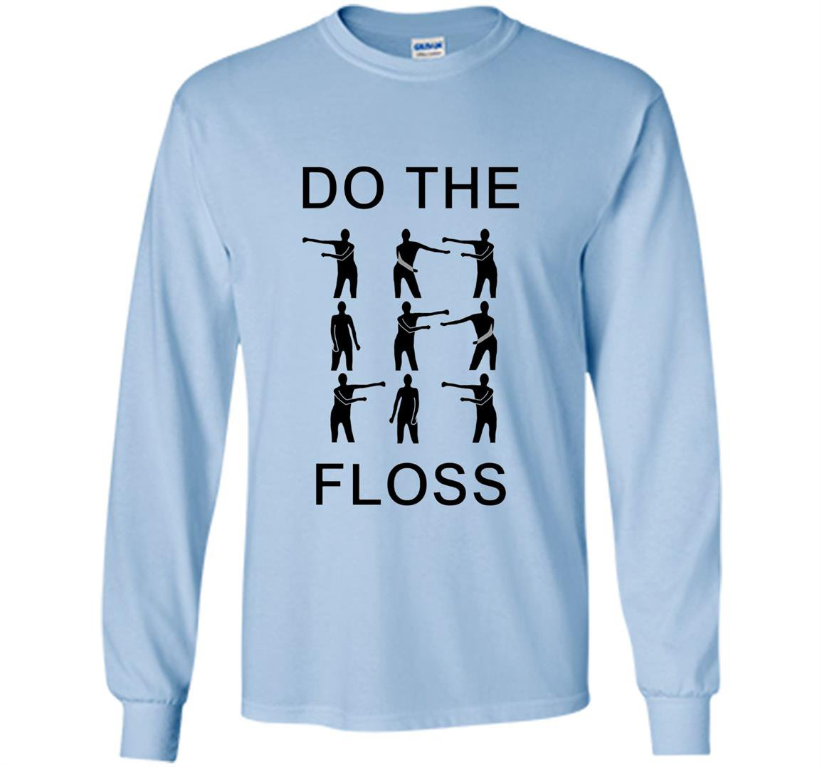 Do the floss dance instructional Long Sleeve