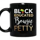 Black educated bougie and petty Mug Black