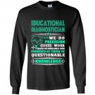 Education diagnostician Long Sleeve