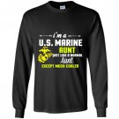 Im a us marine aunt except much cooler Long Sleeve