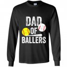 Dad of ballers funny baseball softball gift from son Long Sleeve