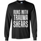 Runs with trauma shearsin Long Sleeve