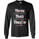 There their theyre english grammar funny teacher Long Sleeve