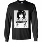 Waifu material Long Sleeve