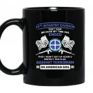 Against terrorism 35th infantry division veteran Mug Black