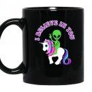 Alien riding a unicorn i believe in you Mug Black