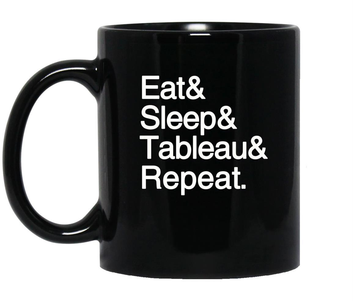 Data analytics eat sleep tableau repeat stem Mug Black