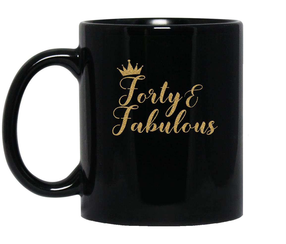Forty and fabulous 40th birthday gold crown Mug Black