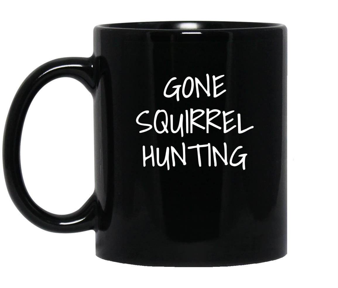 Gone squirrel hunting Mug Black