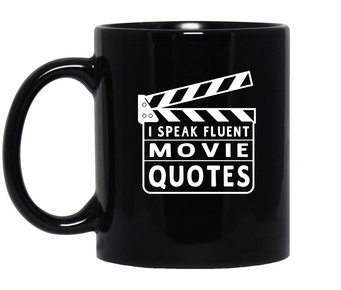 I speak fluent movie quotes funny Mug Black