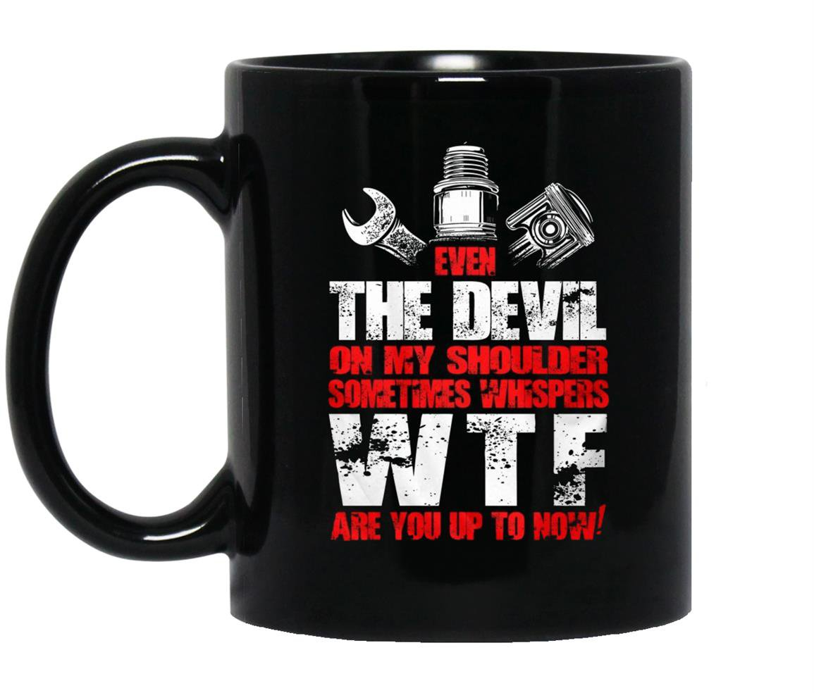 Mechanic even the devil mechanic Mug Black
