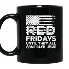 On friday we wear red support our troops Mug Black