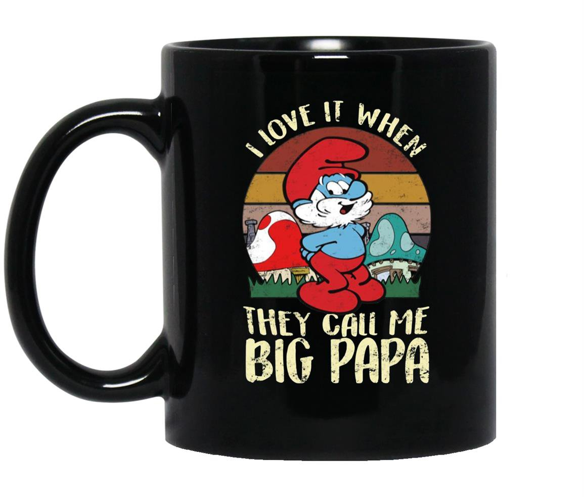 Smurfs i love it when they call me big papa Mug Black