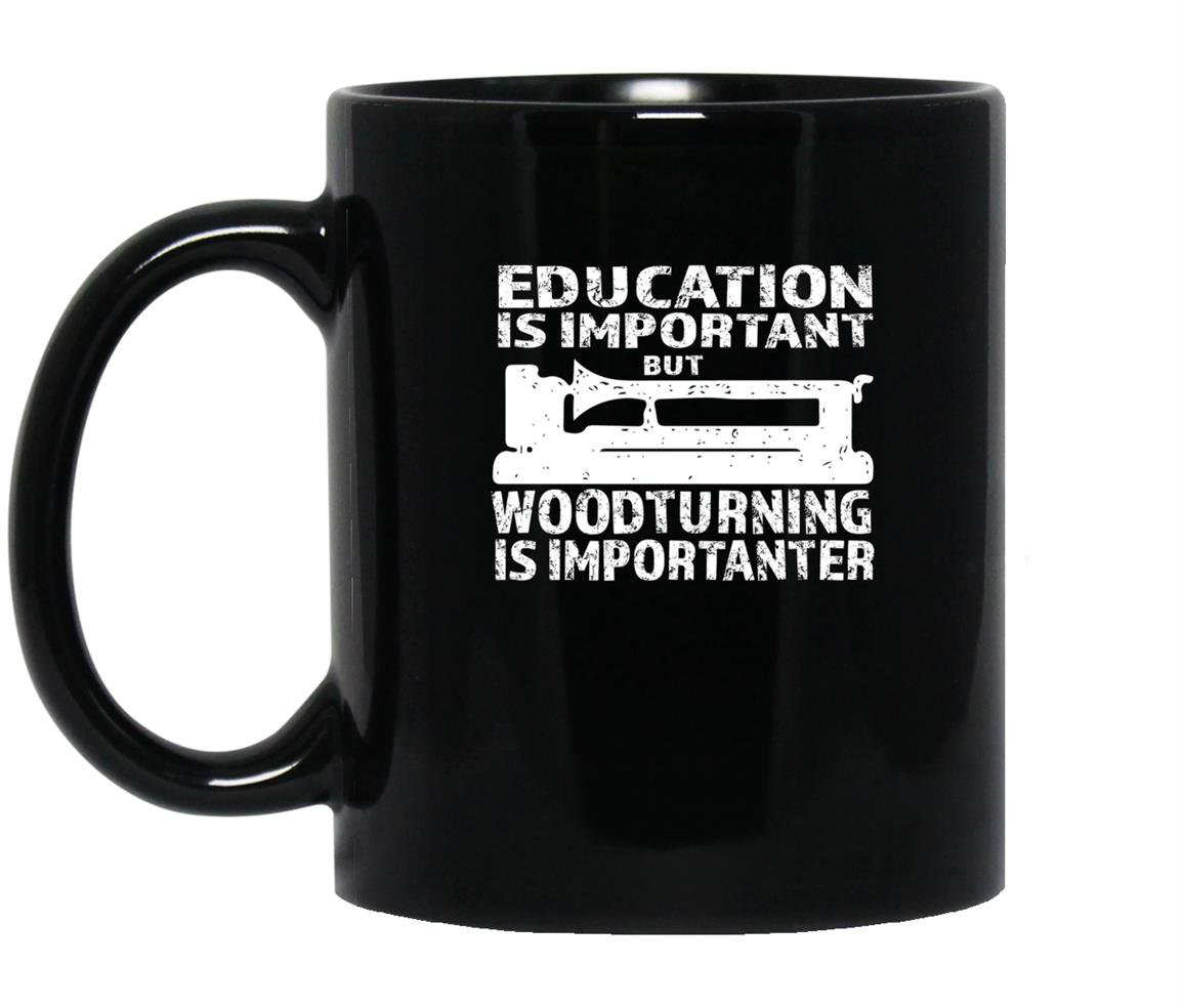 Woodturning is importanter with lathe woodturning Mug Black