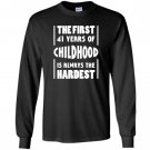 41 years old birthday gift 41st b day funny Long Sleeve