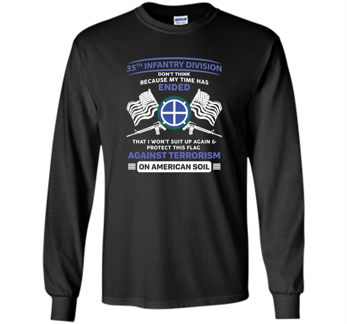 Against terrorism 35th infantry division veteran Long Sleeve
