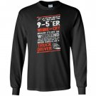 Driver trucker never make it as a truck driver Long Sleeve