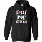 Funny lolli pop lollipop grandmother grandfather gift Hoodie