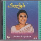 Sozish By Suman kalyanpur  [Cd  ]  Music : Yunus Malik