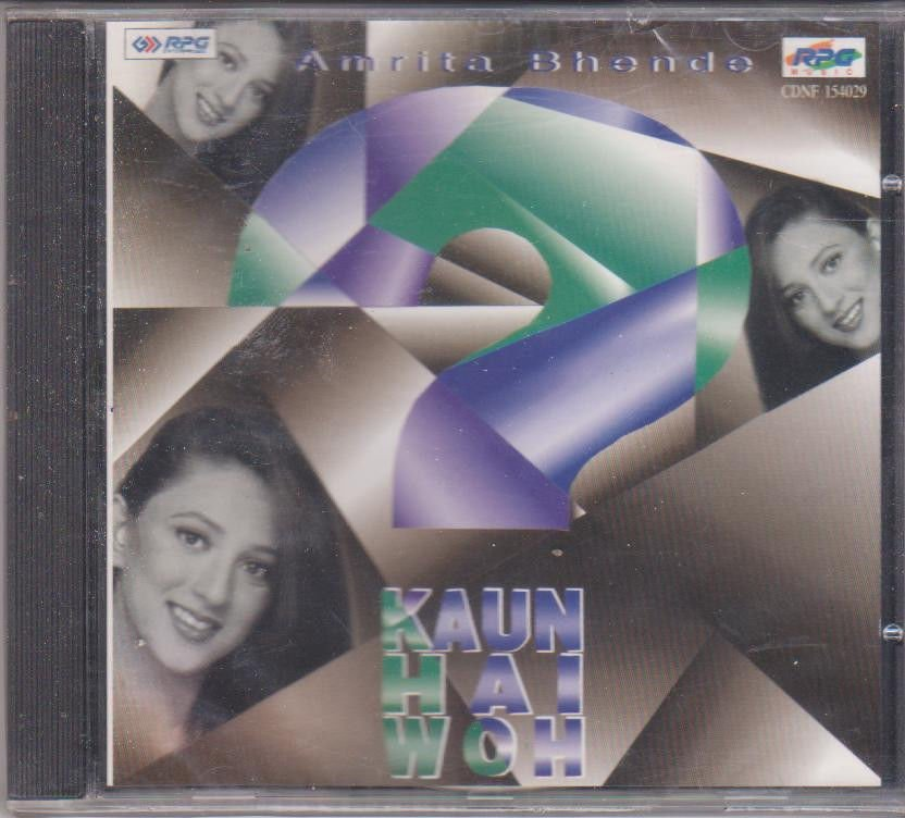 kaun hain Woh By Amrita Bhende  [Cd] Pop - Uk Made Cd