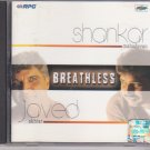 Breathless By Shankar Mahadevan , Javed Akhter [Cd]