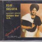 Hai Shava By Malkit singh - Golden Star UK [Cd ] UK Made Cd