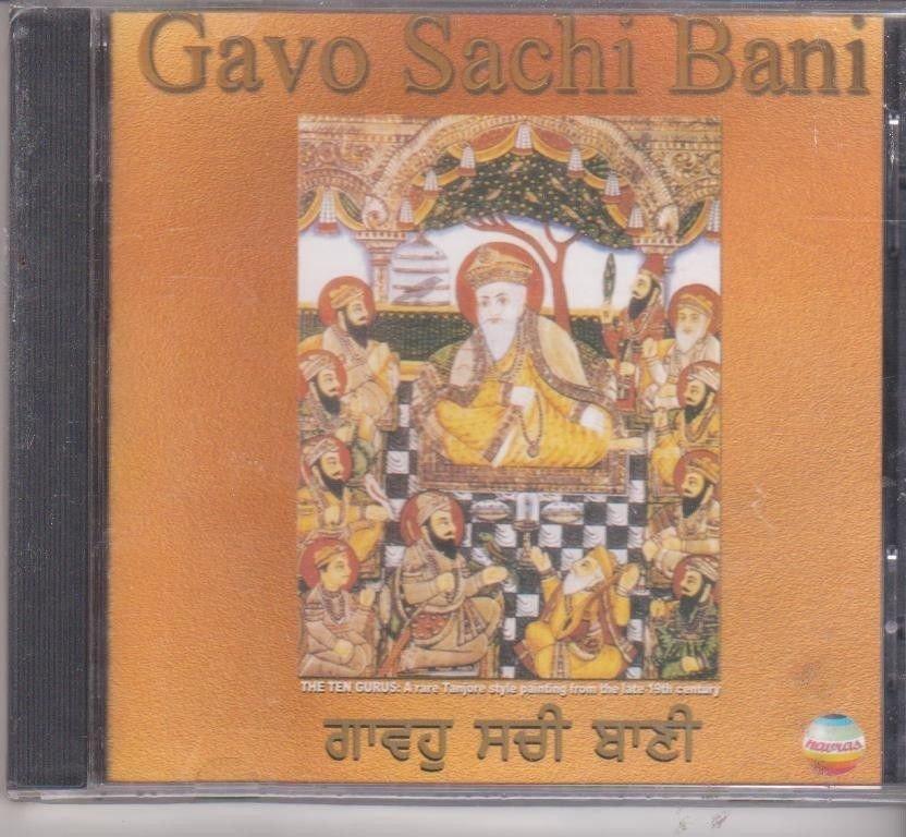 Gavo sachi bani - Surinder Singhji $ tejpal singh ji - vocal [Cd ]