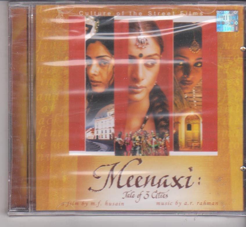 Meenaxi - A tale of the 3 Cities Music : A R Rahman  [Cd]