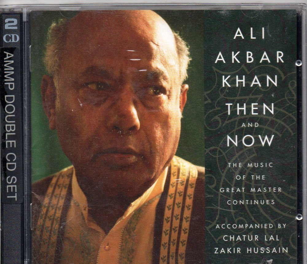 Ali Akbar Khan Now & Then [2Cd Set] Accmpanied By zakir hussain , Chatur Lal