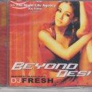 Beyond desi - remixed By Blazin Beats - Dj Fresh