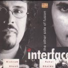 Interface - The Other Side Of Fusion By  Rahul Sharma , Bikram Ghosh  [Cd]