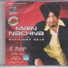 Main nachna By sukhjit raja   [Cd] Punjabi , Bhangra Pop Music : babloo