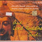 And Lord Buddha said  [Cd] By Pt .V P Vyas