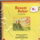 Basant Bahar Vol 1 By Ust Bismillah Khan[Shenai] , Kishori Amonkar[Vocal]  [Cd]