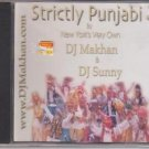 Strictly Punjabi 2 -newyoek's very own  Dj Makhan , Dj Sunny  [Cd]