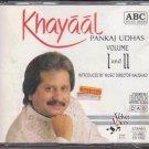 Khayaal By Pankaj Udhas  [2 Cd Set] New Ghazals