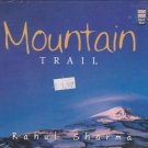 Mountain Trail By rahul Sharma  [cd] Made In India