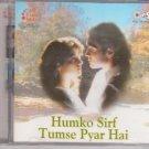 Humko Sirf Tumse Pyar hai[cd]Songs Of Barsaat,Imtihaan,Karan arjun,Mann,Soldier