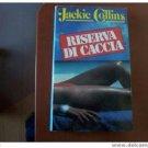 Italy book :Riserva di caccia di Jackie Collins libro #4