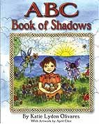 ABC Book of Shadows (hc) by Olivares, Katie