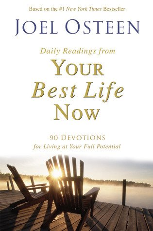 Your Best Life Now Daily Readings- Joel Osteen